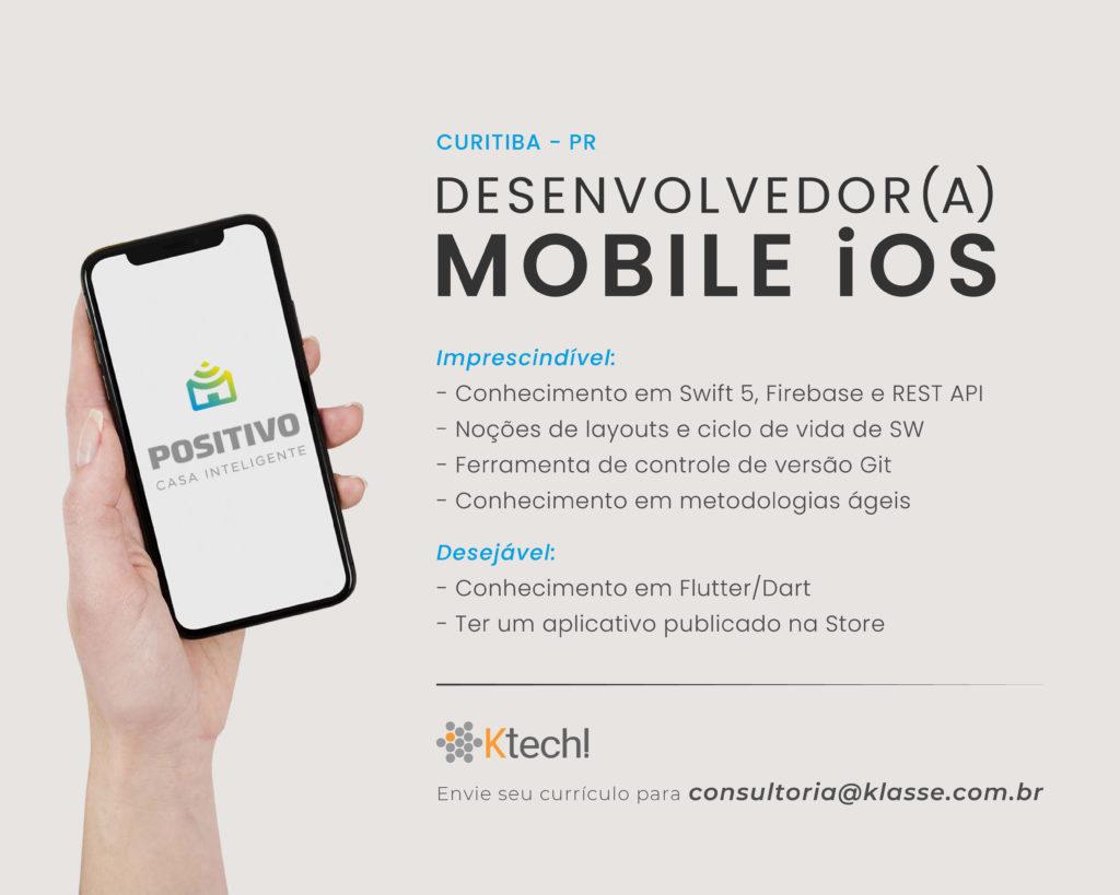 divulgação de vaga- Desenvolvedor(a) iOS- Positivo Casa Inteligente